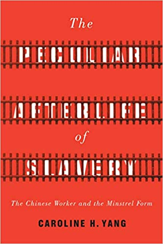 New Book: Chinese Workers, Freed Blacks, and the Racial Dynamics of Post-Civil War U.S. Society