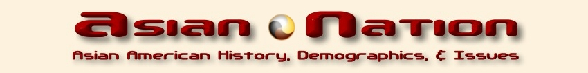 Asian-Nation :: Asian American History, Demographics, & Issues